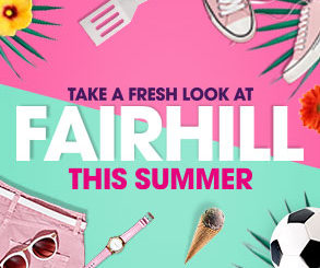 <h2>Take a Fresh Look at Fairhill!</h2> <p>For the next few weeks, we're celebrating all our fantastic retailers as they re-open their doors. Read more.</p>