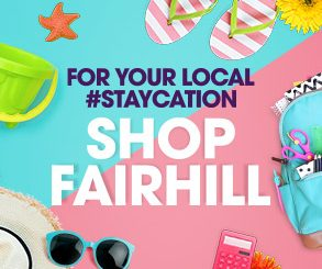 <h2>For your local #Staycation</h2> <p>If you're staying local this summer, do not fear ! We have all you need this summer at Fairhill Shopping Centre.</p>